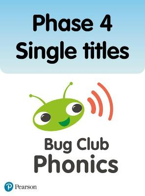 Phonics Bug Phase 4 Single Titles by Paul Shipton, Emma Lynch, Jeanne Willis
