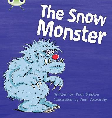 Bug Club Phonics Bug Set 17 The Snow Monster by Paul Shipton