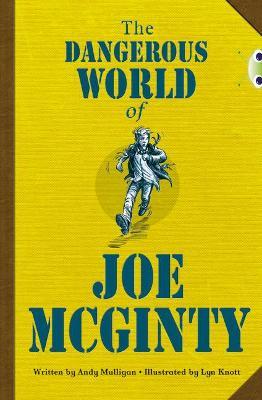 BC Red (KS2) B/5B The Dangerous World of Joe McGinty by Andy Mulligan