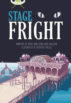BC Grey B/4C Stage Fright! by Adam Guillain, Charlotte Guillain