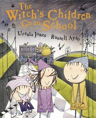 The Witch's Children: The Witch's Children Go to School by Ursula Jones