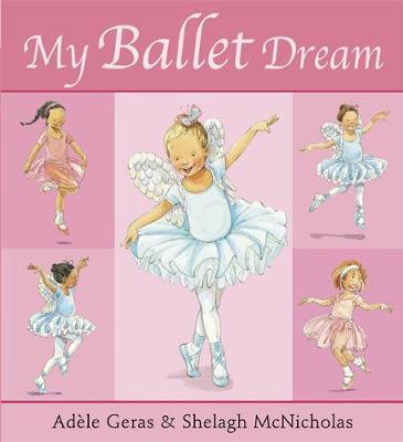 My Ballet Dream by Adele Geras