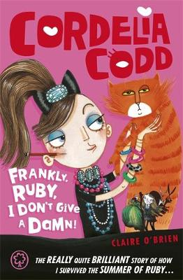 Frankly, Ruby, I Don't Give a Damn Book 2 by Claire O'Brien