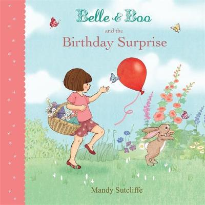 Belle & Boo and the Birthday Surprise by Mandy Sutcliffe