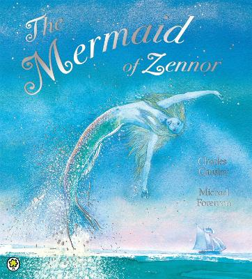 The Mermaid of Zennor by Charles Causley, Michael Coleman