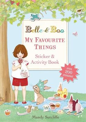 Belle & Boo: My Favourite Things: A Sticker and Activity Book by Mandy Sutcliffe