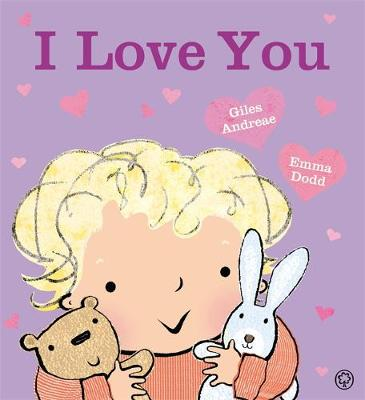 I Love You by Giles Andreae