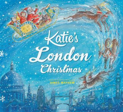 Katie: Katie's London Christmas by James Mayhew
