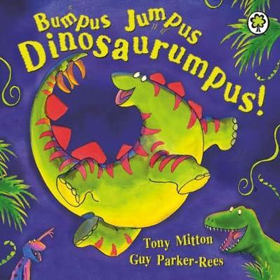 Bumpus Jumpus Dinosaurumpus Board Book by Tony Mitton