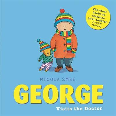 George Visits the Doctor by Nicola Smee