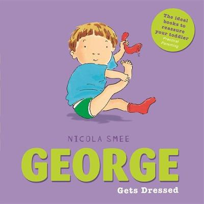 George Gets Dressed by Nicola Smee