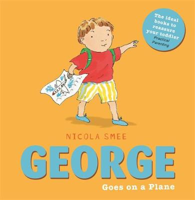 George Goes on a Plane by Nicola Smee