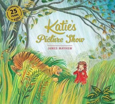 Katie's Picture Show by James Mayhew