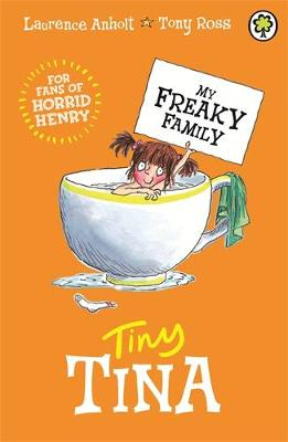 My Freaky Family: Tiny Tina Book 6 by Laurence Anholt