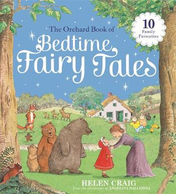 The Orchard Book of Bedtime Fairy Tales by Helen Craig