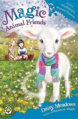 Magic Animal Friends: Grace Woollyhop's Musical Mystery Book 12 by Daisy Meadows