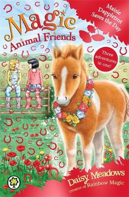Magic Animal Friends: Maisie Dappletrot Saves the Day Special 4 by Daisy Meadows