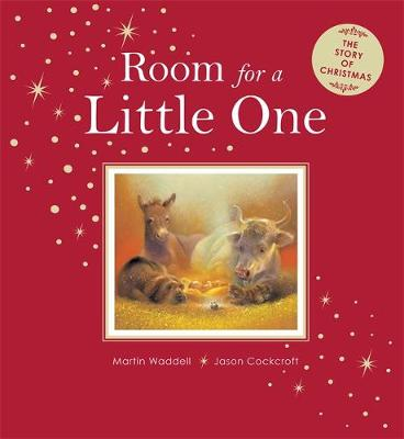 Room for a Little One The Story of Christmas by Martin Waddell