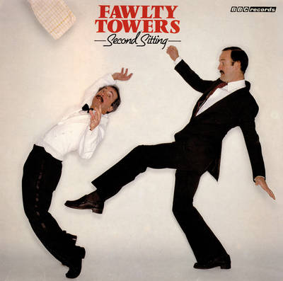 Fawlty Towers Second Sitting by Connie Booth, John Cleese