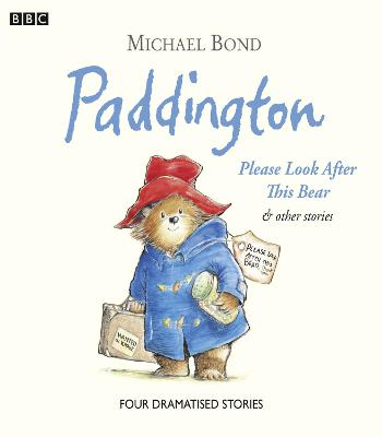 Paddington Please Look After This Bear & Other Stories by Michael Bond