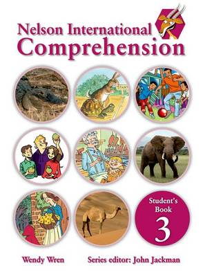 Nelson Comprehension International Student's Book 3 by Wendy Wren