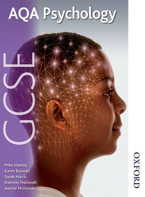 AQA GCSE Psychology First Edition by Karen Boswell, Sarah Harris, Dominic Helliwell, Joanne McKenzie