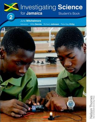 Investigating Science for Jamaica Student's Book 2 by June Mitchelmore, Peta-Gay Kirby, Richard Johnson, Willa Dennie
