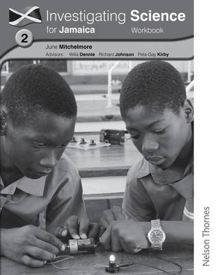 Investigating Science for Jamaica Workbook 2 by June Hassall, Peta-Gay Kirby, Richard Johnson, Willa Dennie
