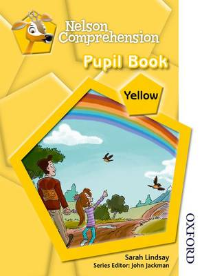 Nelson Comprehension Pupil Book Yellow by Sarah Lindsay