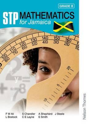 STP Mathematics for Jamaica Grade 8 by Sue Chandler, Ewart Smith
