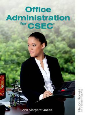 Office Administration for CSEC by Ann-Margaret Jacob
