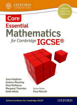 Essential Mathematics for Cambridge IGCSE Core by June Haighton, Andrew Manning, Ginettte Carole McManus