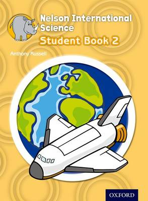 Nelson International Science Student Book 2 by Anthony Russell