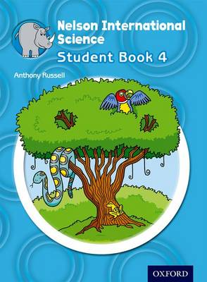 Nelson International Science Student Book 4 by Anthony Russell