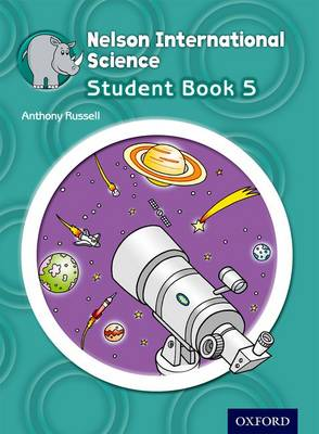 Nelson International Science Student Book 5 Nelson International Science Student Book 5 by Anthony Russell