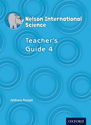 Nelson International Science Teacher's Guide 4 by Anthony Russell