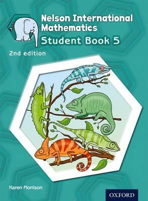 Nelson International Mathematics Student Book 5 by Karen Morrison