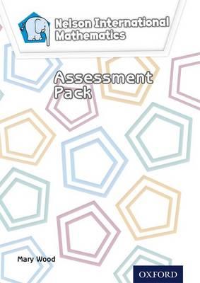 Nelson International Mathematics Assessment Pack by