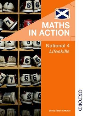 Maths in Action National 4 Lifeskills by Joe McLaughlin, Deirdre Murray, Robin Howat
