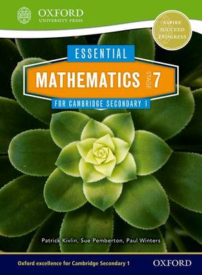 Essential Mathematics for Cambridge Lower Secondary Stage 7 Pupil Book by Sue Pemberton, Patrick Kivlin, Paul Winters