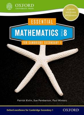 Essential Mathematics for Cambridge Lower Secondary Stage 8 Pupil Book by Sue Pemberton, Patrick Kivlin, Paul Winters