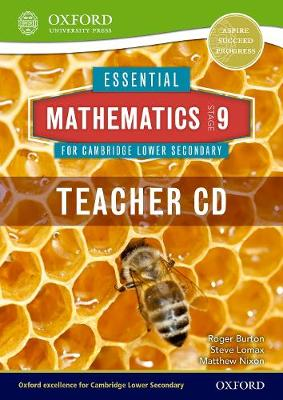 Essential Mathematics for Cambridge Lower Secondary Stage 9 Teacher CD-ROM by Roger Burton, Steve Lomax, Matthew Nixon