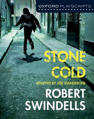 Oxford Playscripts: Stone Cold by Joe Standerline