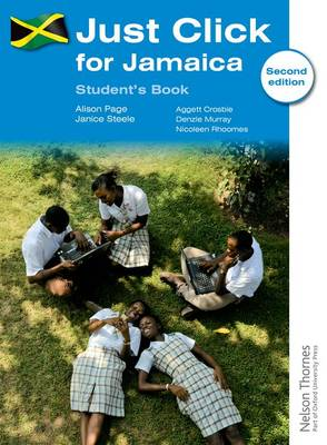 Just Click for Jamaica Student's Book by Alison Page, Janice Steele