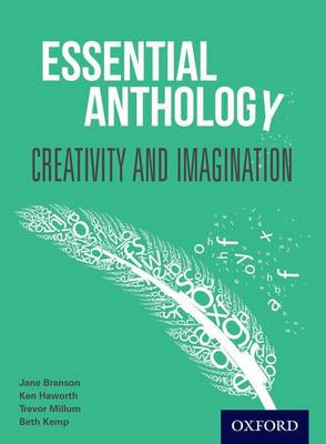 Essential Anthology: Communication and Information Student Book by Christine Brookes, Ken Haworth, Beth Kemp, Caroline Davis