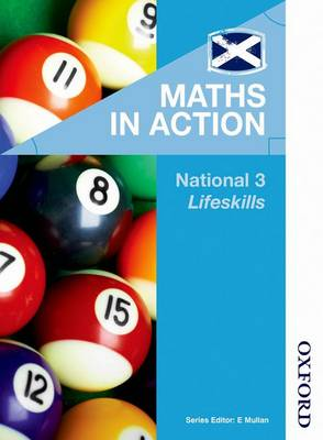 Maths in Action National 3 Lifeskills by Robin Howat, Marian Armstrong, JJMC Educational Consultant, Martin Brown