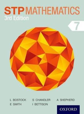STP Mathematics 7 Student Book by Sue Chandler, Linda Bostock, Ewart Smith, Audrey Shepherd