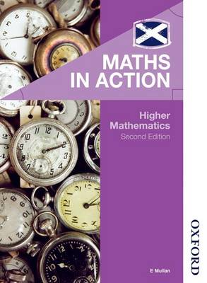 Maths in Action - Higher Mathematics by