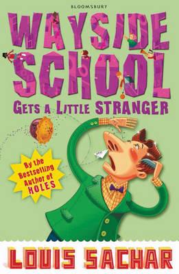 Wayside School Gets a Little Stranger by Louis Sachar
