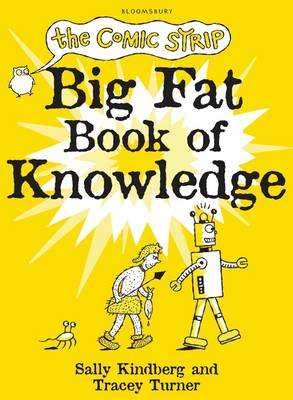 The Comic Strip Big Fat Book of Knowledge by Tracey Turner